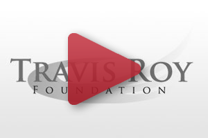 Videos about Travis Roy Foundation
